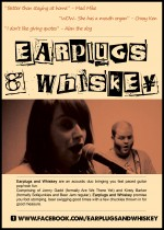Earplugs and Whiskey
