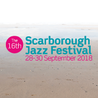 Scarborough Jazz Festival 2018 - Side Article
